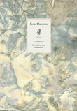 """Siesta ; Krattskog ; Stridende liv"" av Knut Hamsun"
