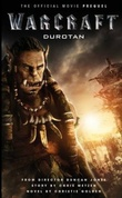 """Warcraft: durotan the official movie prequel"" av Christie Golden"