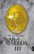 """Svarte-Mathilda III"" av Tor Arve Røssland"