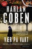 """""""Vær på vakt"""" av Harlan Coben"""