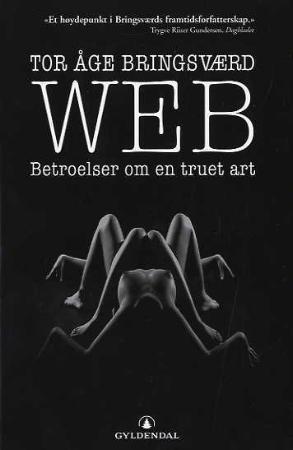 """""""web - betroelser om en truet art"""" av Tor Åge Bringsværd"""