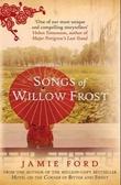 """""""The songs of Willow Frost"""" av Jamie Ford"""