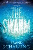 """The Swarm A Novel"" av Frank Schatzing"