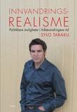 """""""Innvandringsrealisme - politikkens muligheter i folkevandringens tid"""" av Sylo Taraku"""