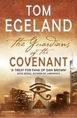 """""""The guardians of the covenant"""" av Tom Egeland"""