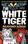 """The white tiger"" av Aravind Adiga"