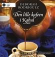 """""""Den lille kafeen i Kabul"""" av Deborah Rodriguez"""