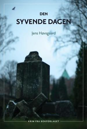 """""""Den syvende dagen"""" av Jens Høvsgaard"""