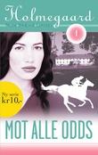 """""""Mot alle odds"""" av Trude Brænne Larssen"""