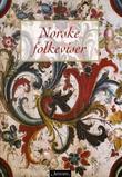 """""""Norske folkeviser - våre beste balladar"""" av Olav Solberg"""