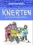 """""""Knerten og forundringspakken"""" av Anne-Cath. Vestly"""