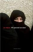 """""""99 spørsmål om islam - og noen færre svar"""" av Jan Hjärpe"""
