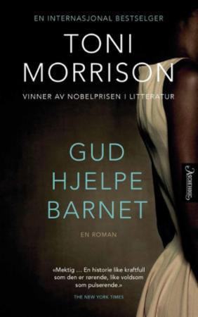 """""""Gud hjelpe barnet"""" av Toni Morrison"""