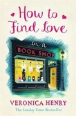"""How to find love in a bookshop"" av Veronica Henry"
