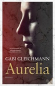 """Aurelia - roman"" av Gabi Gleichmann"