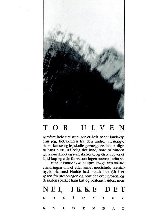 """""""Nei, ikke det - historier"""" av Tor Ulven"""
