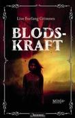 """""""Blodskraft"""" av Lise Forfang Grimnes"""