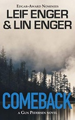 """""""Comeback - A Gun Pedersen Novel"""" av Leif Enger"""