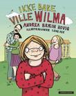 """""""Ikke bare Ville Wilma"""" av Andrea Bræin Hovig"""