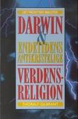 """""""Darwin og endetidens antikristelige verdensreligion"""" av Thoralf Gilbrant"""