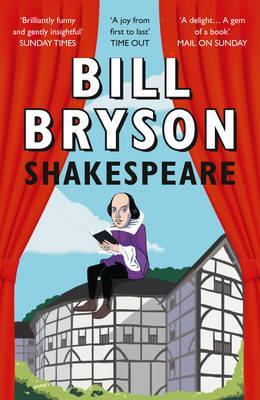 """Shakespeare - the world as a stage"" av Bill Bryson"