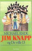 """""""Jim Knapp og de ville 13"""" av Michael Ende"""