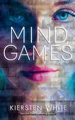 """""""Mind Games"""" av Kiersten White"""