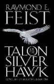 """Talon of the silver hawk"" av Raymond E. Feist"