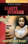 """""""Gladys Aylward - barnas håp"""" av Janet Benge"""