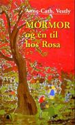 """""""Mormor og én til hos Rosa"""" av Anne-Cath. Vestly"""