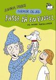 """""""Passe på en puddel og andre fortellinger"""" av Anna Fiske"""