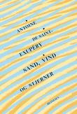"""""""Sand, vind og stjerner"""" av Antoine de Saint-Exupéry"""
