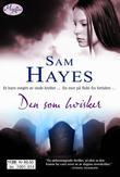 """""""Den som hvisker"""" av Sam Hayes"""