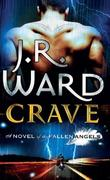 """""""Crave (Fallen Angels)"""" av J.R. Ward"""