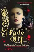 """""""Fade out"""" av Rachel Caine"""