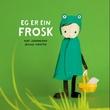 """""""Eg er ein frosk"""" av Kurt Johannessen"""