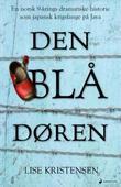 """""""Den blå døren"""" av Lise Kristensen"""