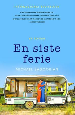 """""""En siste ferie"""" av Michael Zadoorian"""