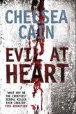 """""""Evil at heart"""" av Chelsea Cain"""