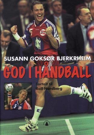 """God i håndball"" av Susan Goksør Bjerkrheim"