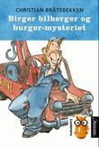 """""""Birger bilberger og burger-mysteriet"""" av Christian Bråtebekken"""