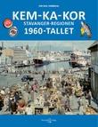 """""""Kem-ka-kor - Stavanger-regionen"""" av Tor Inge Vormedal"""