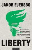 """""""Liberty"""" av Jakob Ejersbo"""