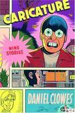 """""""Caricature"""" av Daniel Clowes"""