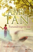 """Forundringens dal - roman"" av Amy Tan"