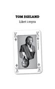 """""""Liket i myra"""" av Tom Egeland"""