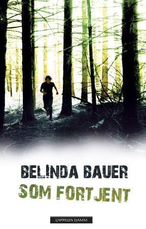 """""""Som fortjent"""" av Belinda Bauer"""
