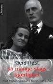 """Så mange slags kjærlighet - med Ellinor Hamsun i Berlin 1937-39"" av Gerd Høst"