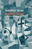 """""""Kjennetegn å søke Guds nærvær i en kaotisk tid"""" av Magnus Malm"""