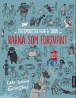 """""""Barna som forsvant"""" av Lars Joachim Grimstad"""